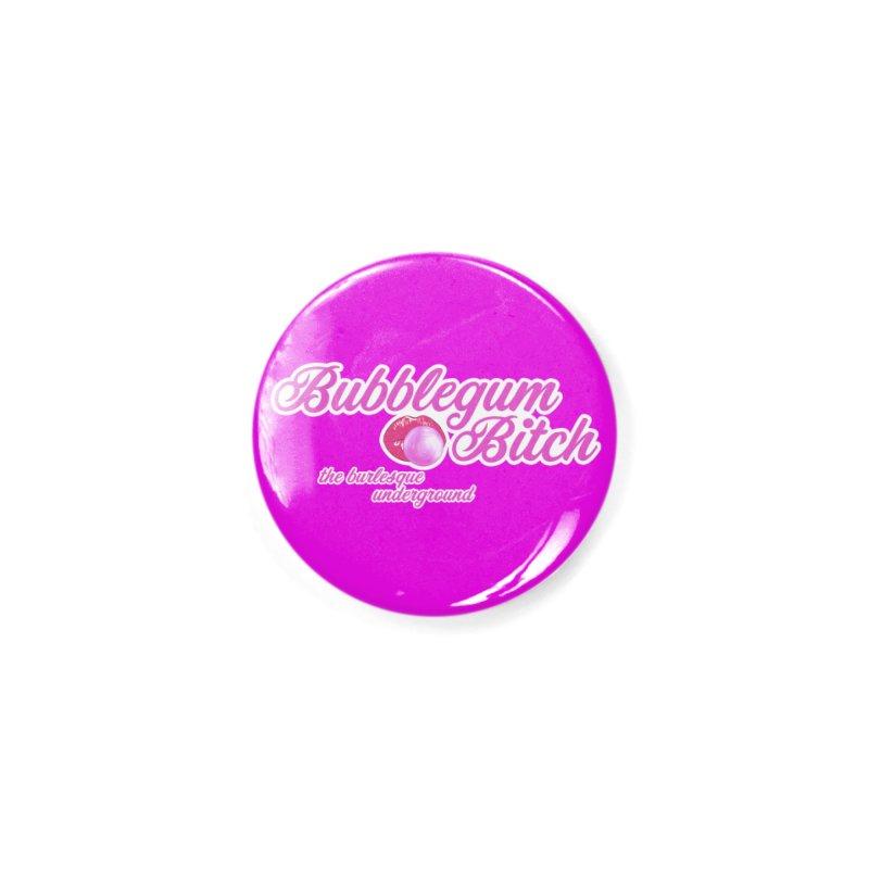 Bubblegum Bitch Accessories Button by Wonderground