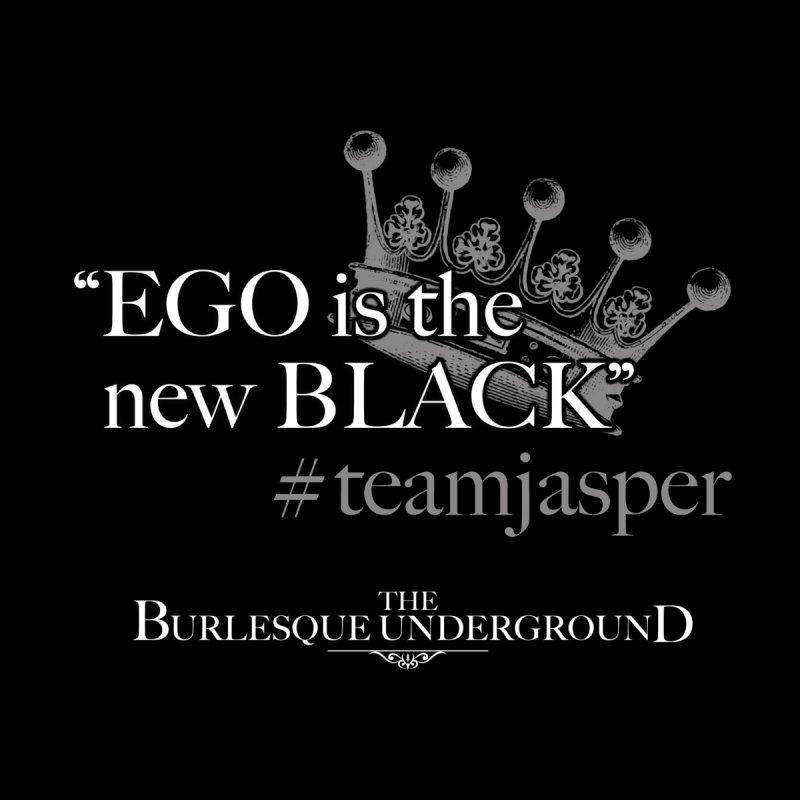 """EGO is the new BLACK"" #teamjasper Women's Pullover Hoody by Wonderground"