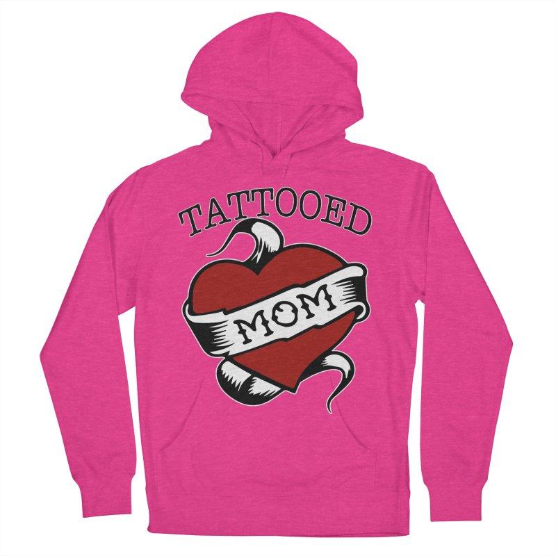 Tattooed Mom Women's French Terry Pullover Hoody by Wonderland Tattoo Studio's Artist Shop
