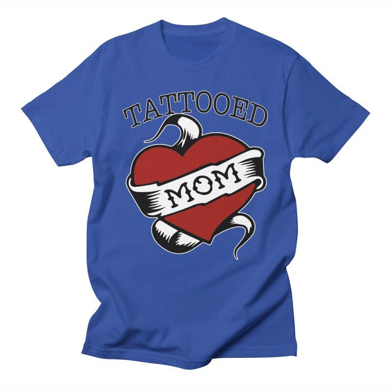 Tattooed Mom Women's Unisex T-Shirt by Wonderland Tattoo Studio's Artist Shop