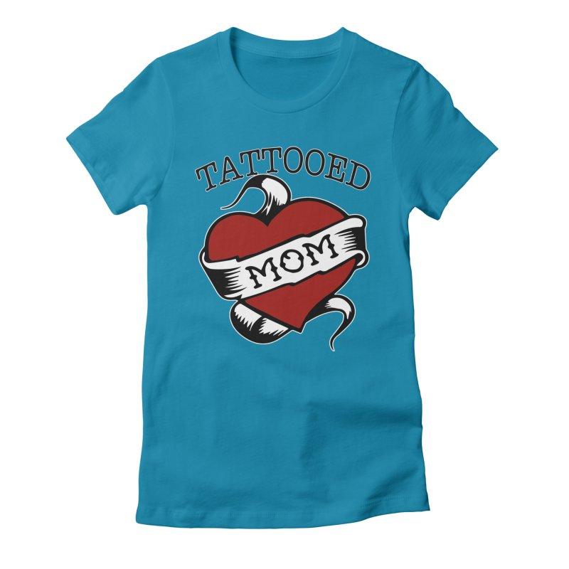 Tattooed Mom Women's Fitted T-Shirt by Wonderland Tattoo Studio's Artist Shop