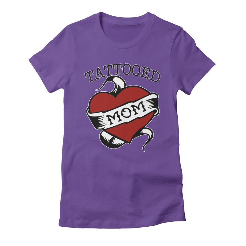 Tattooed Mom Women's Fitted T-Shirt by Wonderland Tattoo Studio's Artist Shop