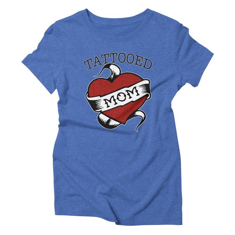 Tattooed Mom Women's Triblend T-Shirt by Wonderland Tattoo Studio's Artist Shop