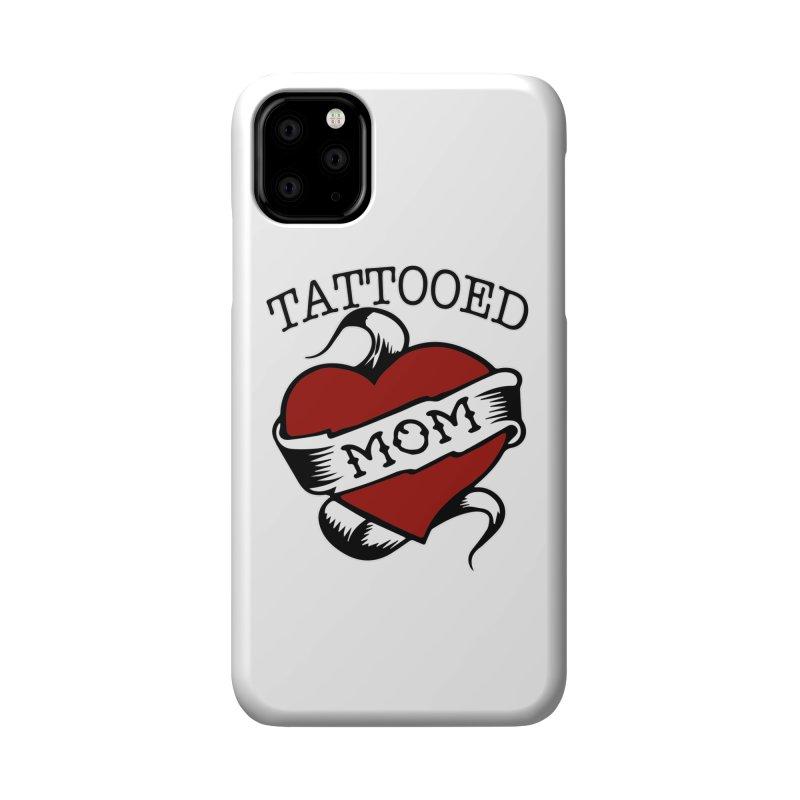 Tattooed Mom Accessories Phone Case by Wonderland Tattoo Studio's Artist Shop