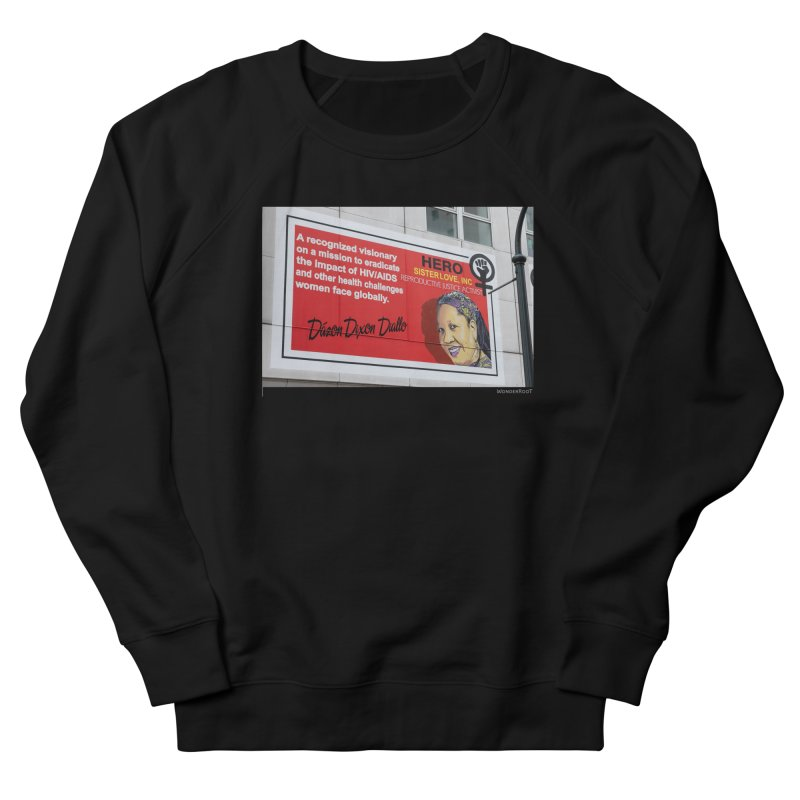 "The Loss Prevention Arts ""Intersectional Hero: Dázon"" for WonderRoot's Off The Wall Women's French Terry Sweatshirt by WonderRoot's Artist Shop"