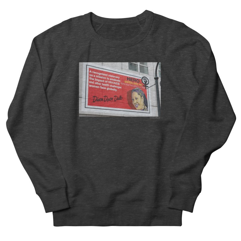 "The Loss Prevention Arts ""Intersectional Hero: Dázon"" for WonderRoot's Off The Wall Men's French Terry Sweatshirt by WonderRoot's Artist Shop"