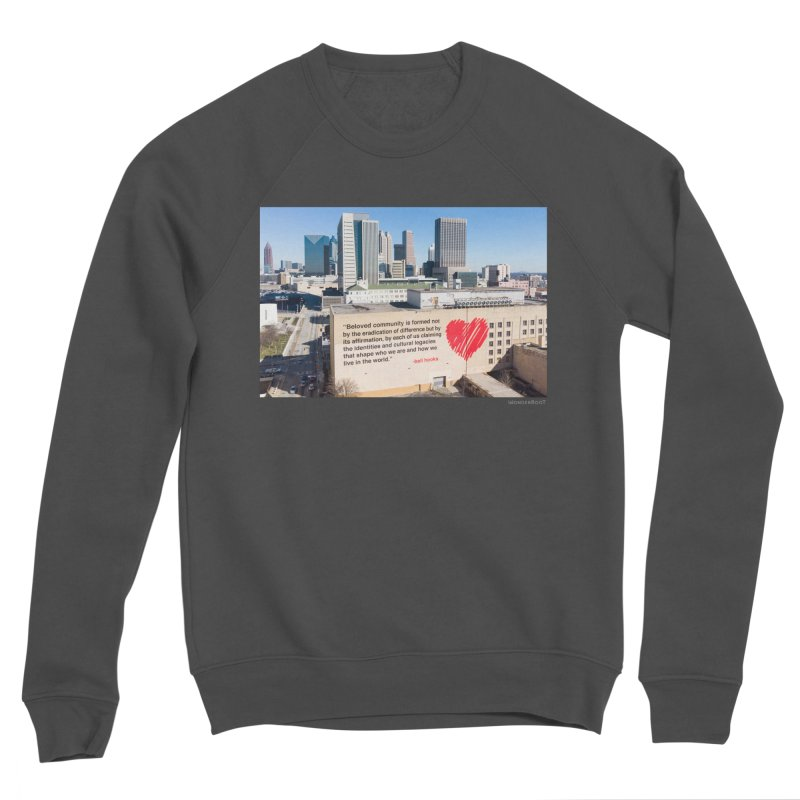 "The Loss Prevention Arts ""Beloved Community"" for WonderRoot's Off The Wall Women's Sponge Fleece Sweatshirt by WonderRoot's Artist Shop"