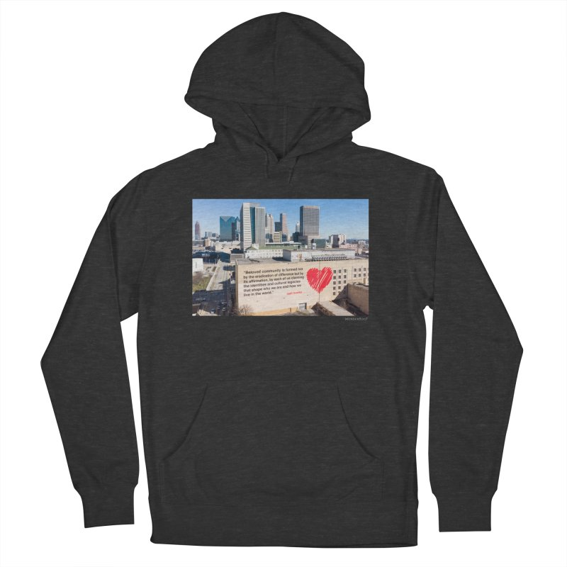 """The Loss Prevention Arts """"Beloved Community"""" for WonderRoot's Off The Wall Women's French Terry Pullover Hoody by WonderRoot's Artist Shop"""