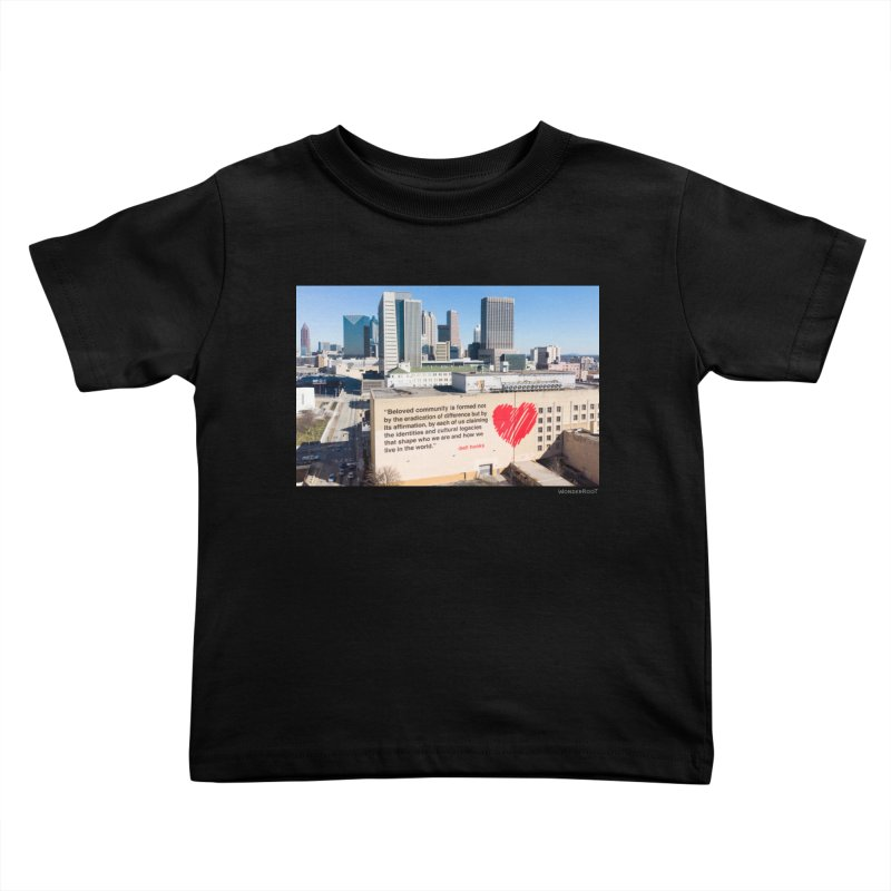 """The Loss Prevention Arts """"Beloved Community"""" for WonderRoot's Off The Wall Kids Toddler T-Shirt by WonderRoot's Artist Shop"""