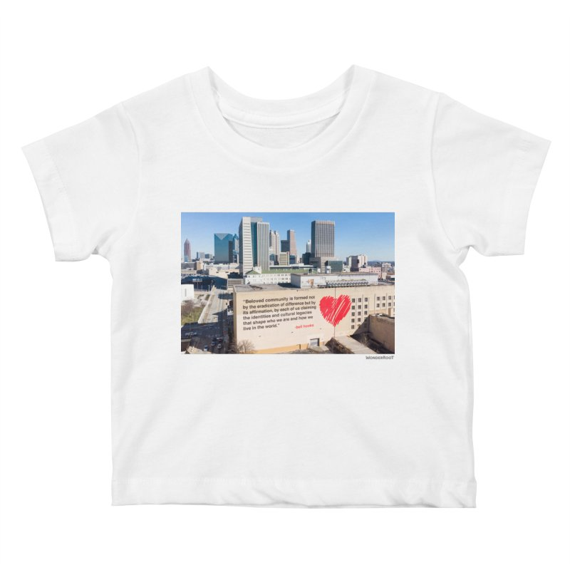 """The Loss Prevention Arts """"Beloved Community"""" for WonderRoot's Off The Wall Kids Baby T-Shirt by WonderRoot's Artist Shop"""