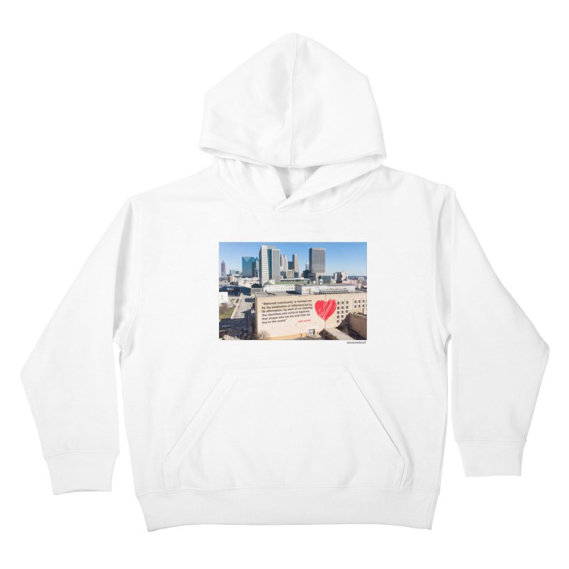 """The Loss Prevention Arts """"Beloved Community"""" for WonderRoot's Off The Wall Kids Pullover Hoody by WonderRoot's Artist Shop"""