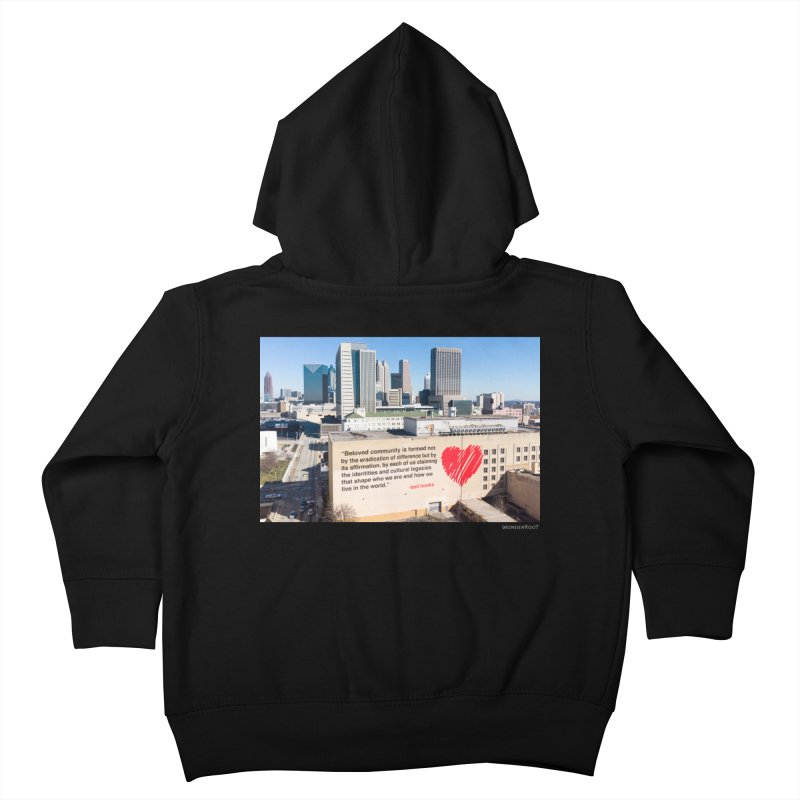 """The Loss Prevention Arts """"Beloved Community"""" for WonderRoot's Off The Wall Kids Toddler Zip-Up Hoody by WonderRoot's Artist Shop"""