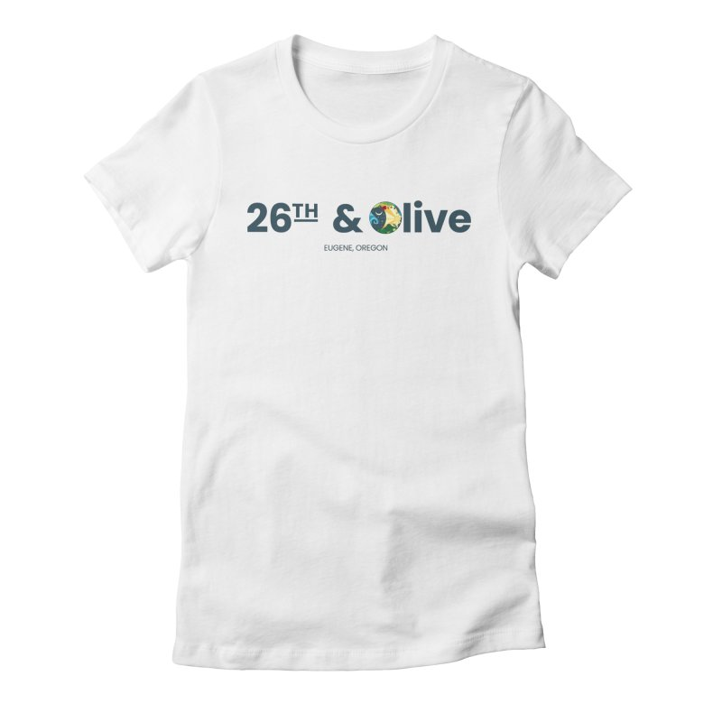 26th & Olive Women's Fitted T-Shirt by The Woodfield Shop