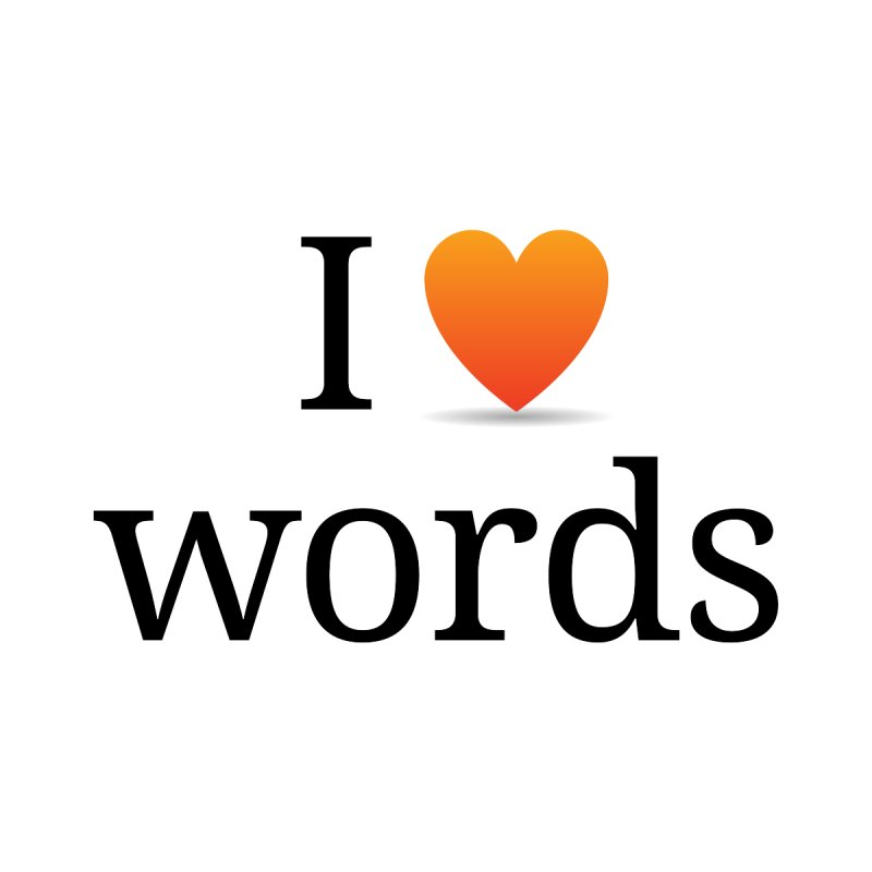 I ♡ words accessories by wordnik's Artist Shop
