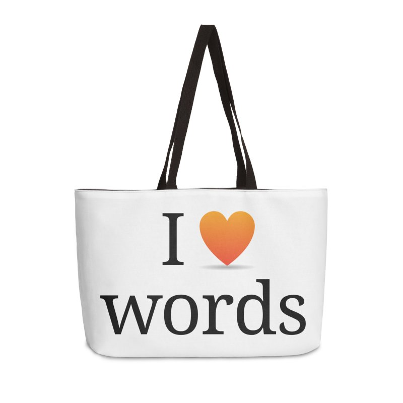 I ♡ words accessories Accessories Weekender Bag Bag by wordnik's Artist Shop