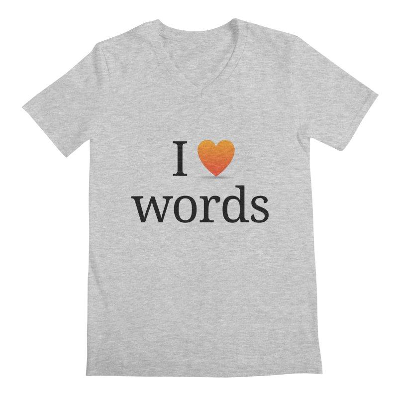 """The Wordnik """"I (heart) Words"""" shirt Men's V-Neck by wordnik's Artist Shop"""
