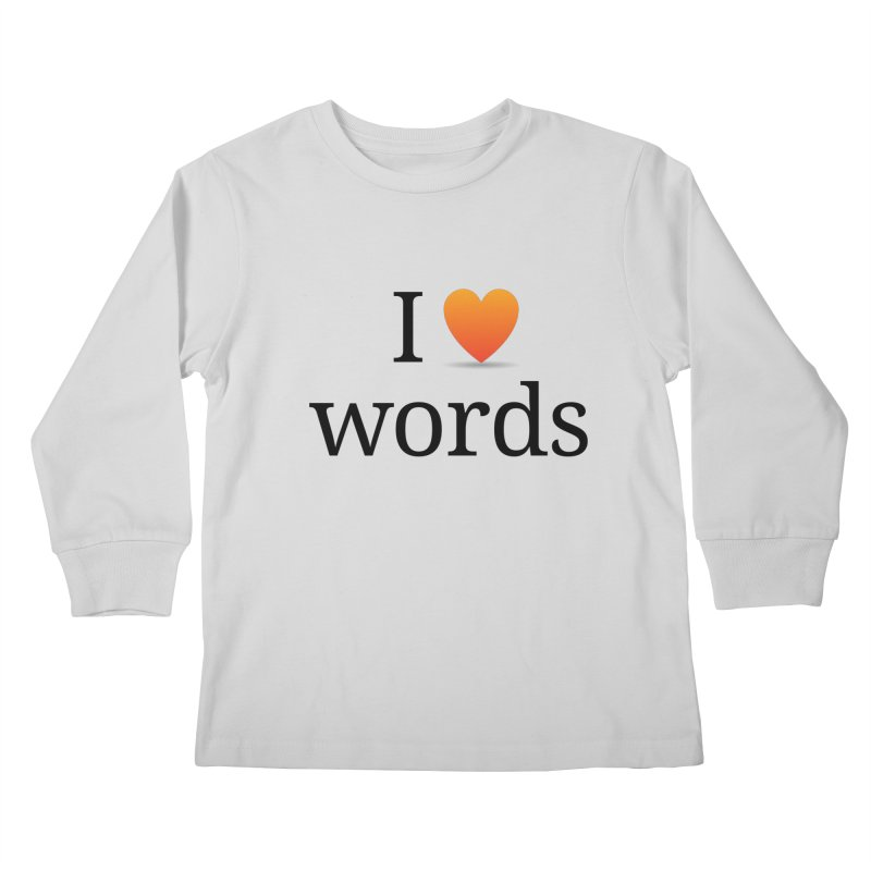 "The Wordnik ""I (heart) Words"" shirt Kids Longsleeve T-Shirt by wordnik's Artist Shop"