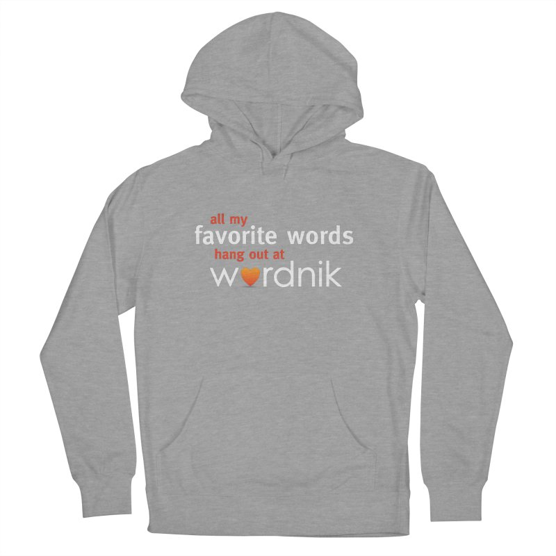 All My Favorite Words Wordnik Shirt Men's Pullover Hoody by wordnik's Artist Shop