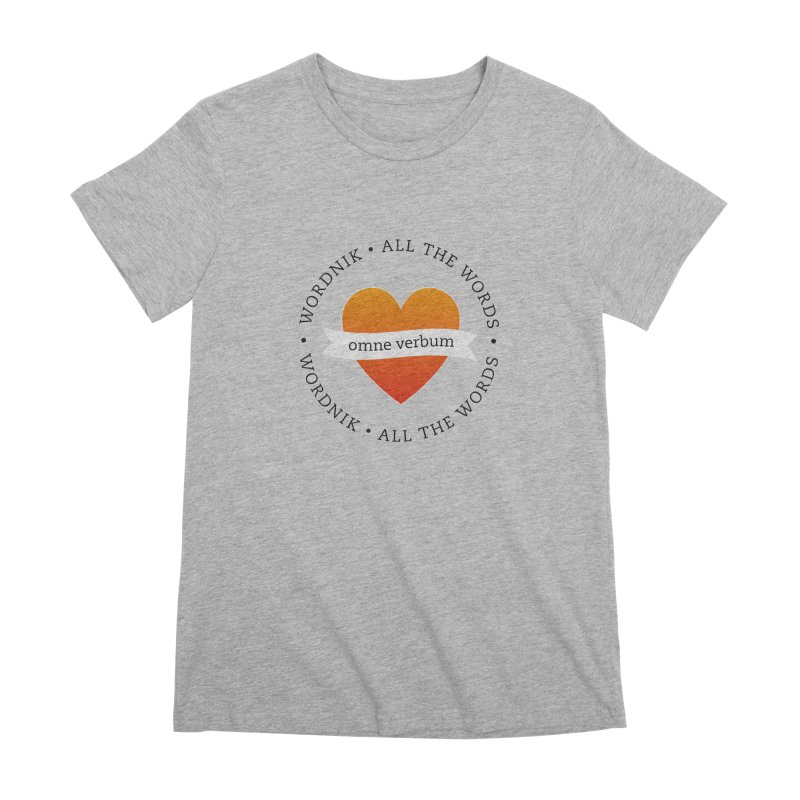 Omne Verbum—All The Words! Women's Premium T-Shirt by wordnik's Artist Shop