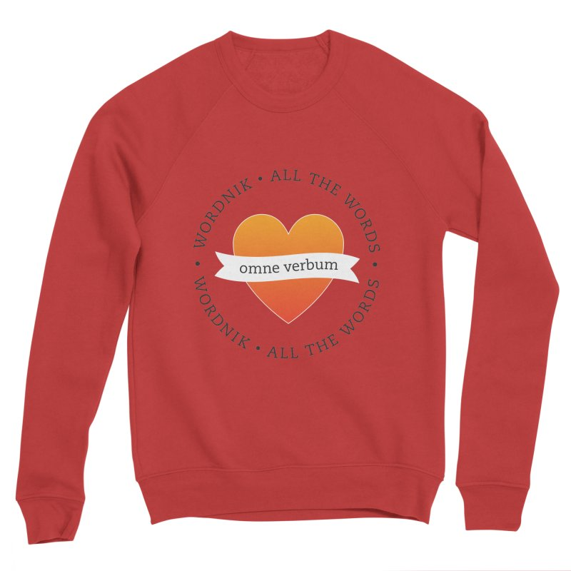 Omne Verbum—All The Words! Women's Sponge Fleece Sweatshirt by wordnik's Artist Shop