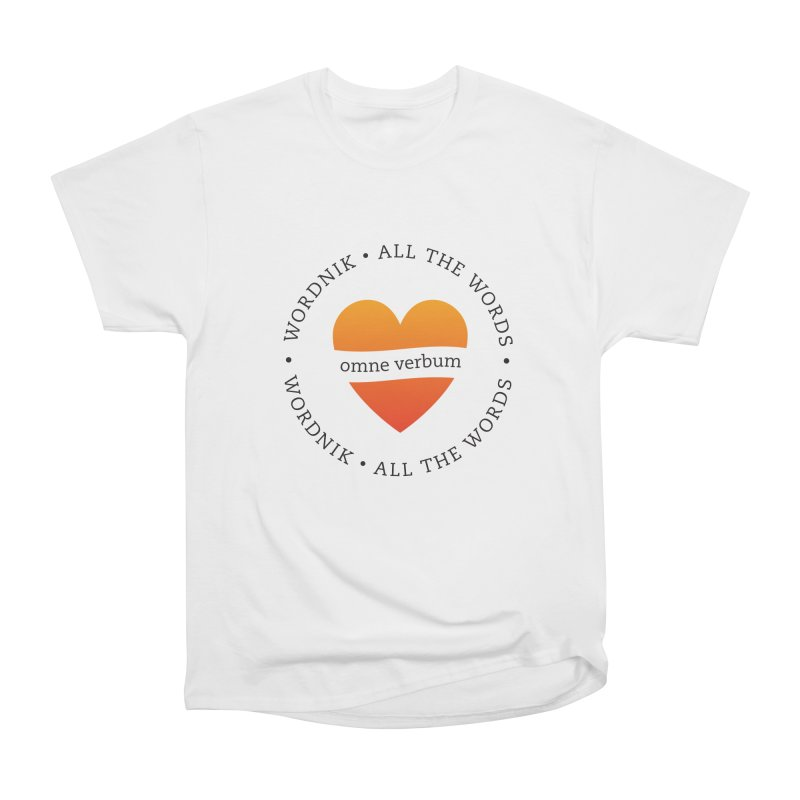 Omne Verbum—All The Words! Women's Heavyweight Unisex T-Shirt by wordnik's Artist Shop