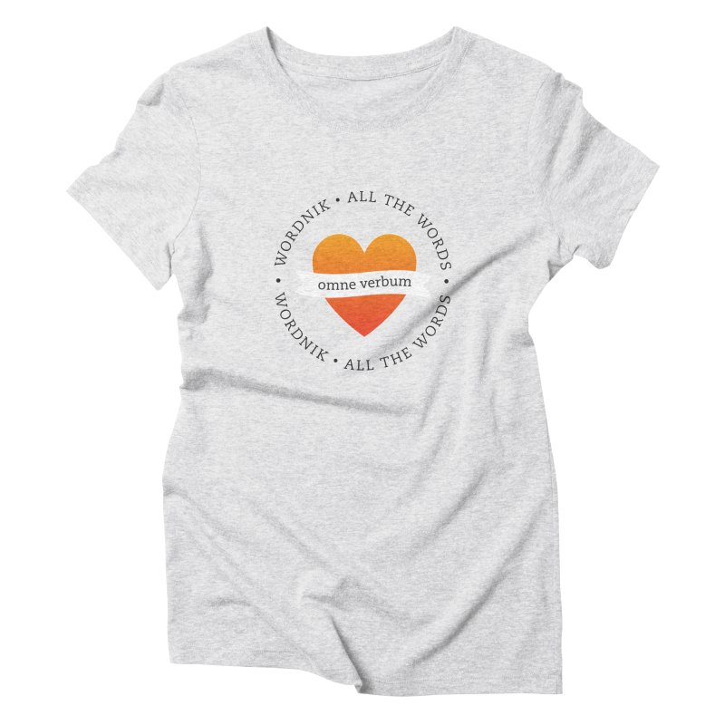 Omne Verbum—All The Words! Women's T-Shirt by wordnik's Artist Shop