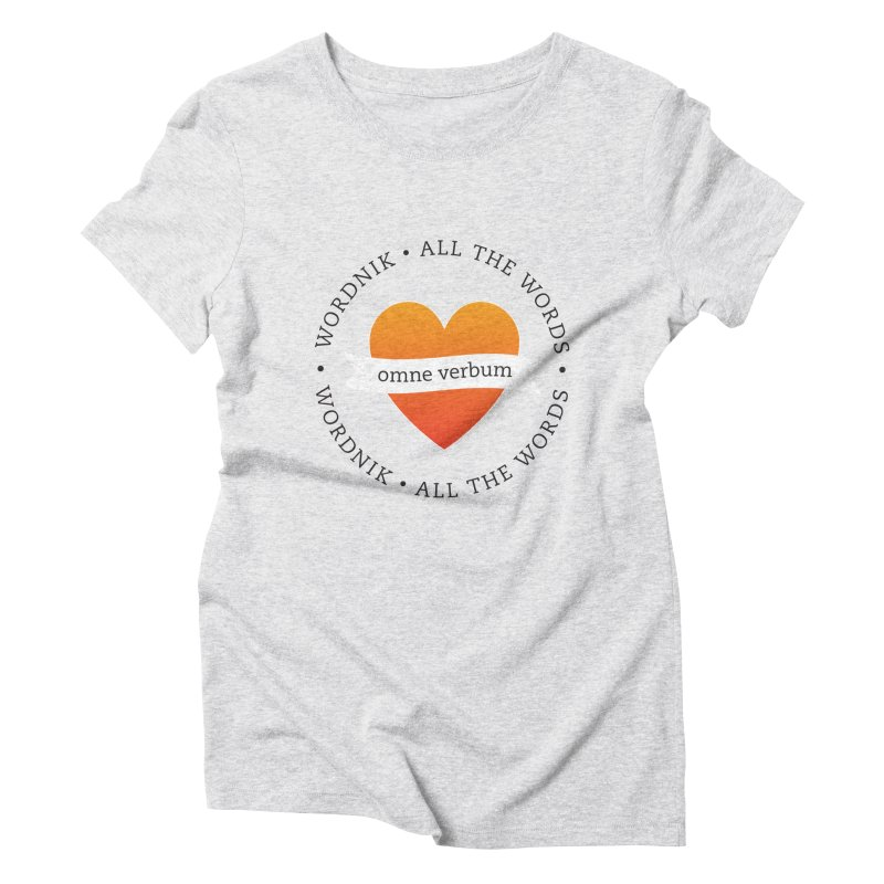 Omne Verbum—All The Words! Women's Triblend T-Shirt by wordnik's Artist Shop