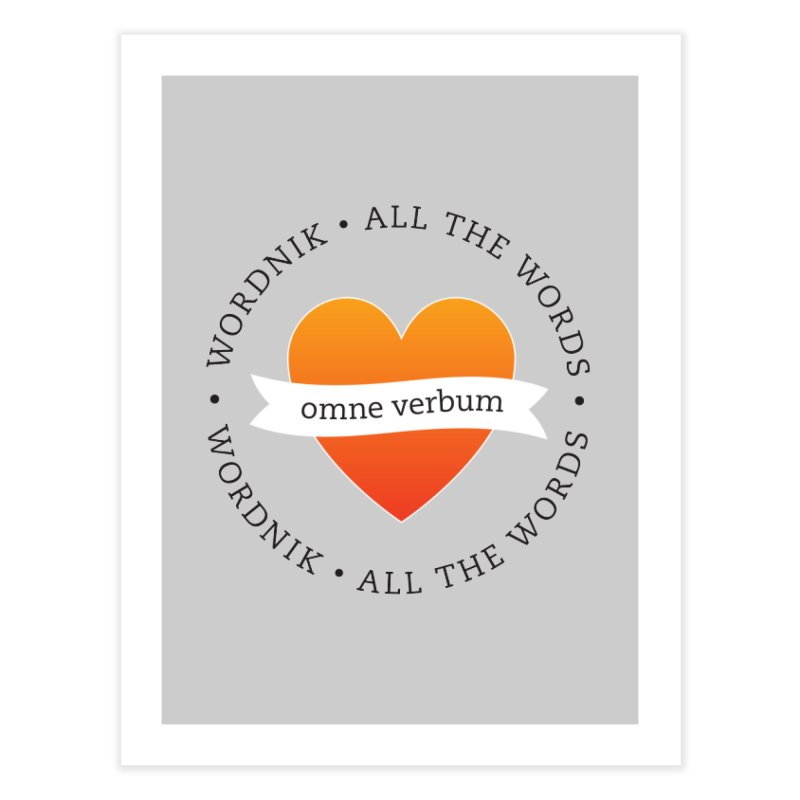 Omne Verbum—All The Words! Home Fine Art Print by wordnik's Artist Shop