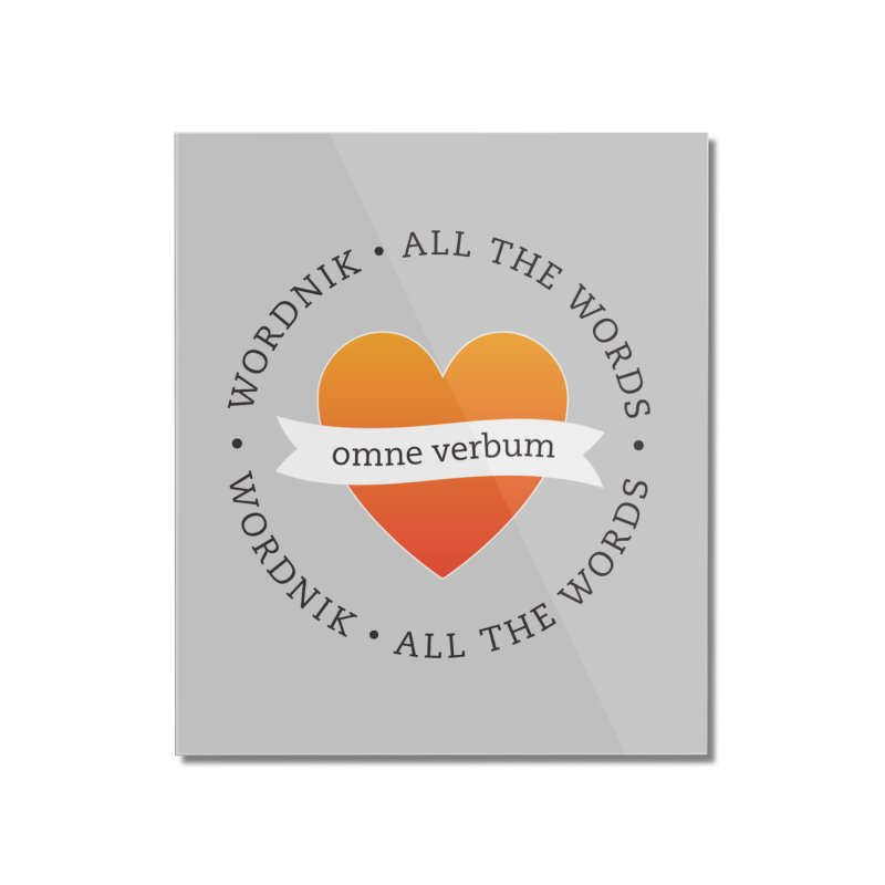 Omne Verbum—All The Words! Home Mounted Acrylic Print by wordnik's Artist Shop