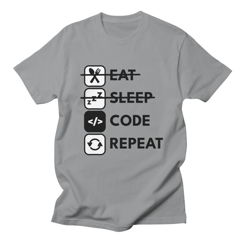 Eat. Sleep. Code. Repeat. Men's T-Shirt by Work Chronicles