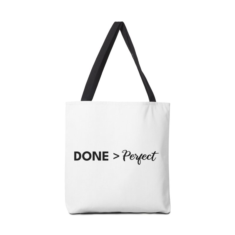 Done is better than perfect Accessories Bag by Work Chronicles