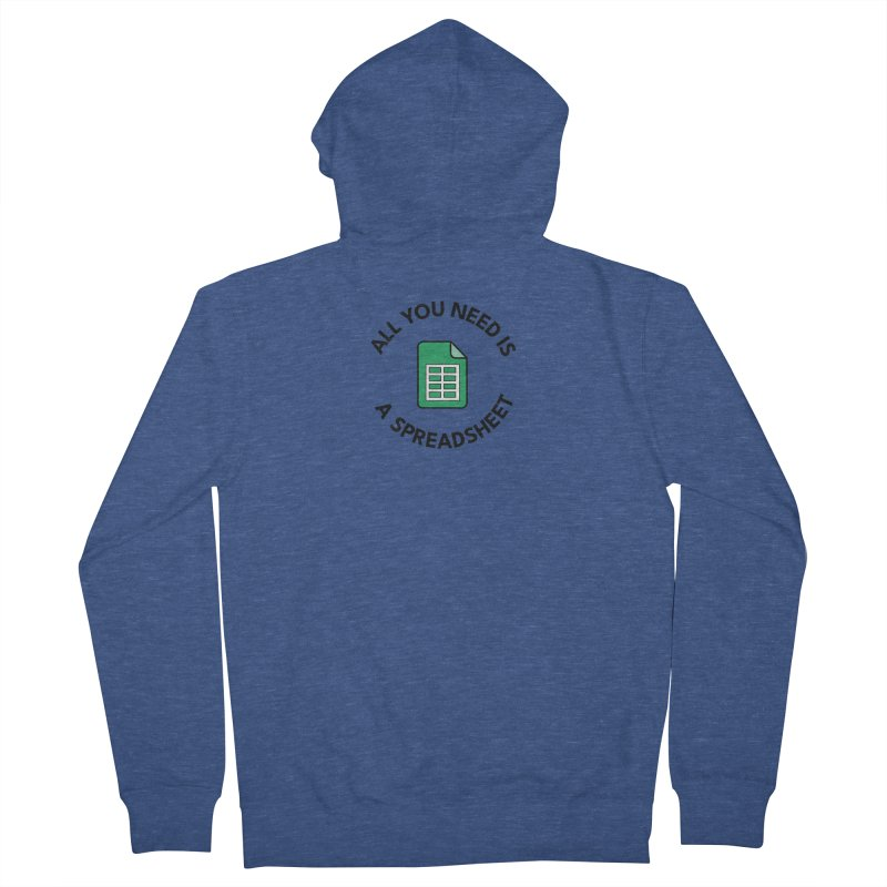All you need is a spreadsheet Men's Zip-Up Hoody by Work Chronicles