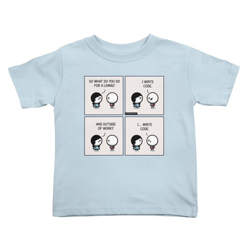 I write code Kids Toddler T-Shirt by Work Chronicles