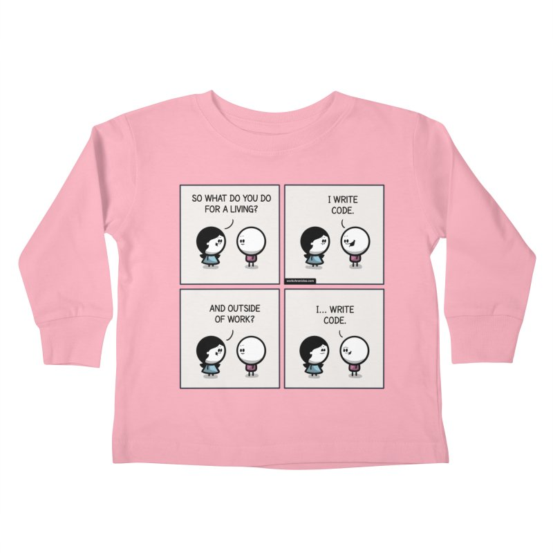 I write code Kids Toddler Longsleeve T-Shirt by Work Chronicles