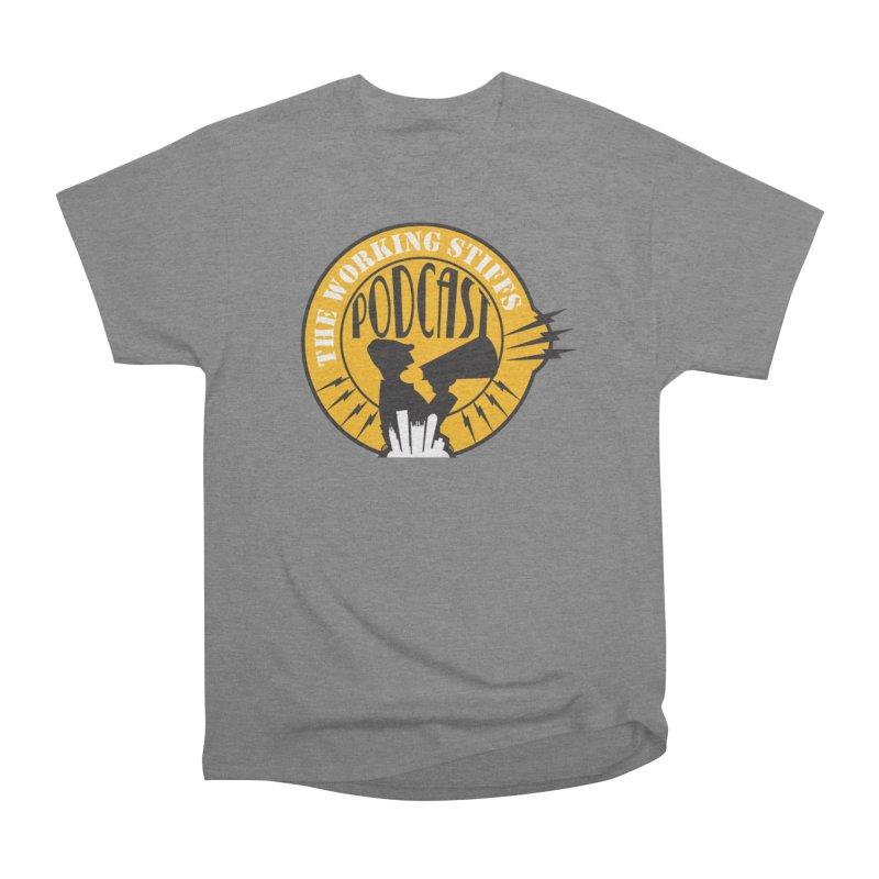 The Working Stiffs Podcast Logo Women's Heavyweight Unisex T-Shirt by The Working Stiffs Shop