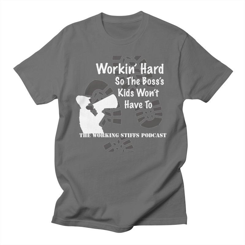 The Boss's Kids Women's T-Shirt by The Working Stiffs Shop