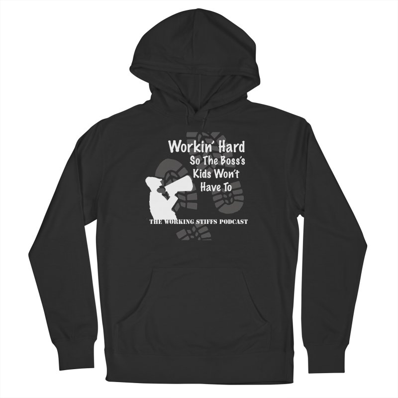 The Boss's Kids Men's French Terry Pullover Hoody by The Working Stiffs Shop