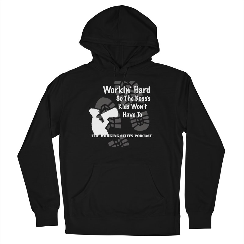 The Boss's Kids Women's French Terry Pullover Hoody by The Working Stiffs Shop
