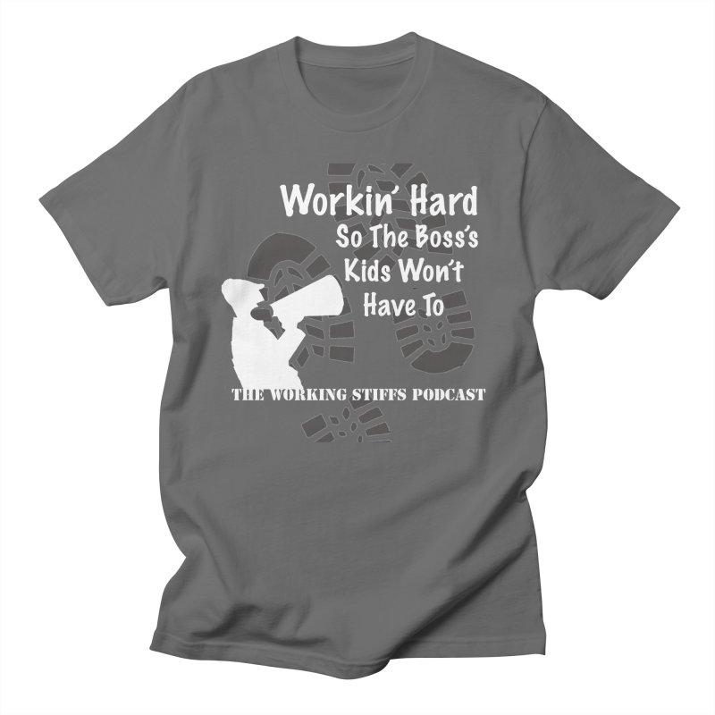 The Boss's Kids Women's Regular Unisex T-Shirt by The Working Stiffs Shop