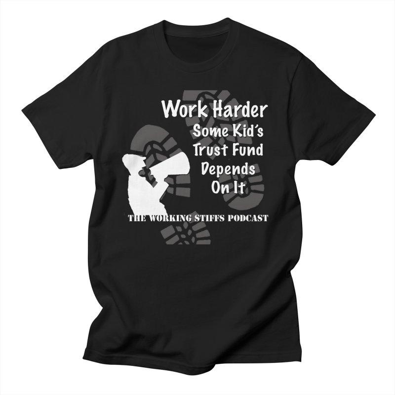 Trust Fund Kid Men's T-Shirt by The Working Stiffs Shop