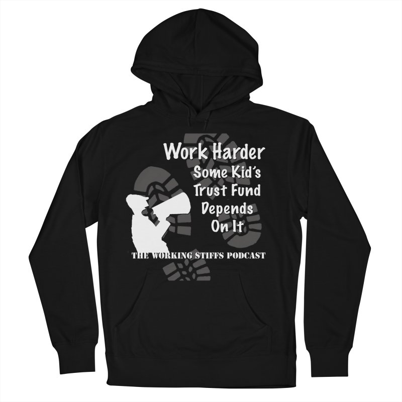 Trust Fund Kid Men's French Terry Pullover Hoody by The Working Stiffs Shop