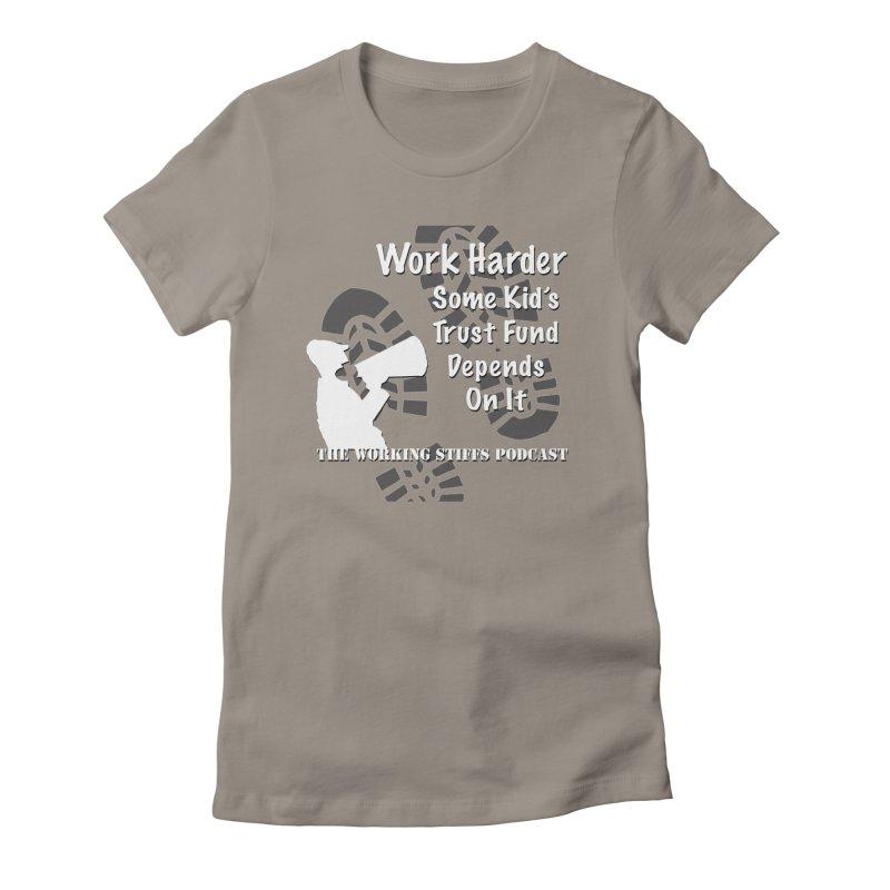 Trust Fund Kid Women's Fitted T-Shirt by The Working Stiffs Shop