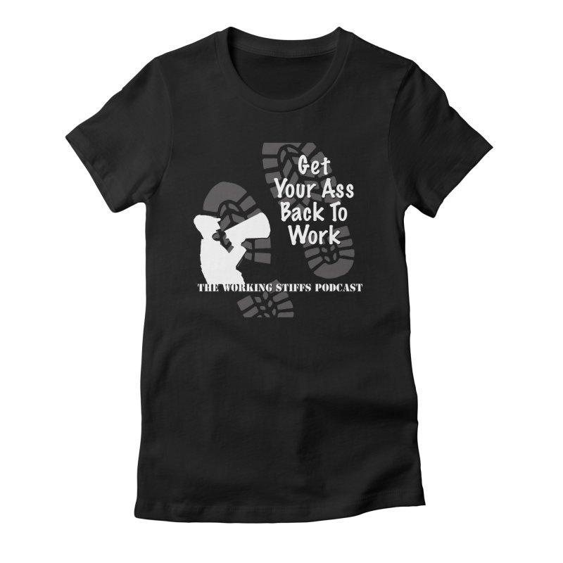 Back To Work Women's T-Shirt by The Working Stiffs Shop