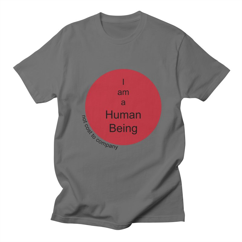 """I am a Human Being"" Red Dot Men's T-Shirt by Working Whatnot's Artist Shop"