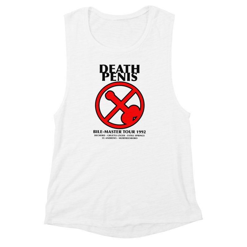 DEATH PENIS TOUR 1992 Women's Muscle Tank by worldwidecox's Artist Shop