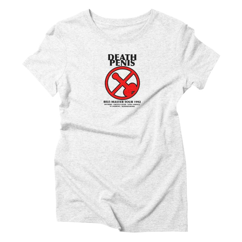 DEATH PENIS TOUR 1992 Women's Triblend T-shirt by worldwidecox's Artist Shop