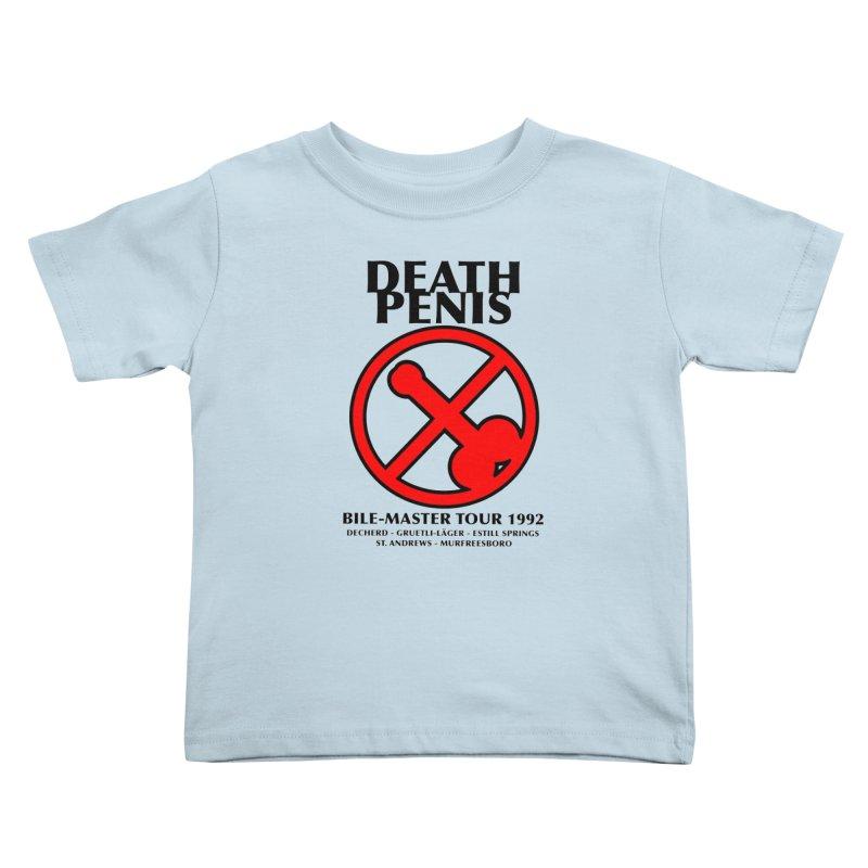DEATH PENIS TOUR 1992 Kids Toddler T-Shirt by worldwidecox's Artist Shop