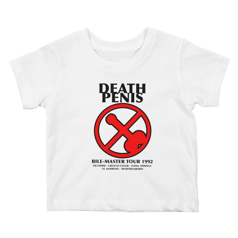 DEATH PENIS TOUR 1992 Kids Baby T-Shirt by worldwidecox's Artist Shop