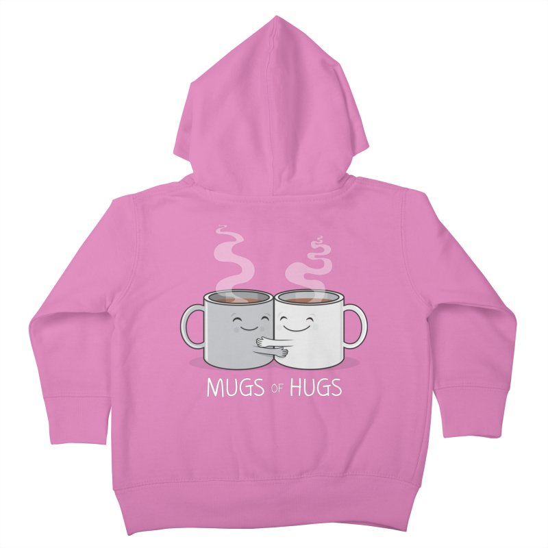 Mugs of Hugs Kids Toddler Zip-Up Hoody by wotto's Artist Shop