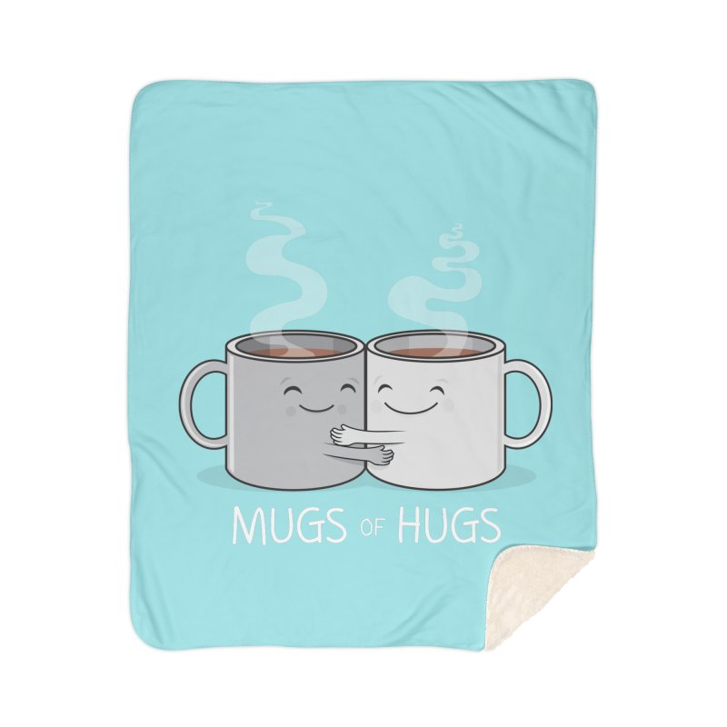 Mugs of Hugs Home Sherpa Blanket Blanket by wotto's Artist Shop